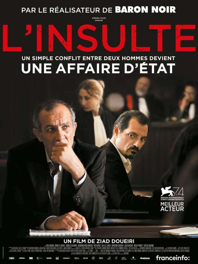 Affiche de« L'Insulte», un film de Ziad Doueiri.