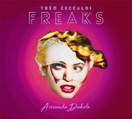 Pochette de l'album« Amanda Dakota», de Théo Ceccaldi Freaks.