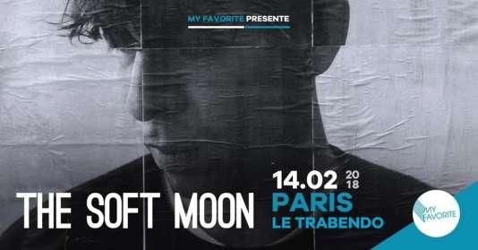 Affiche du concert de The Soft Moon, au Trabendo, à Paris.