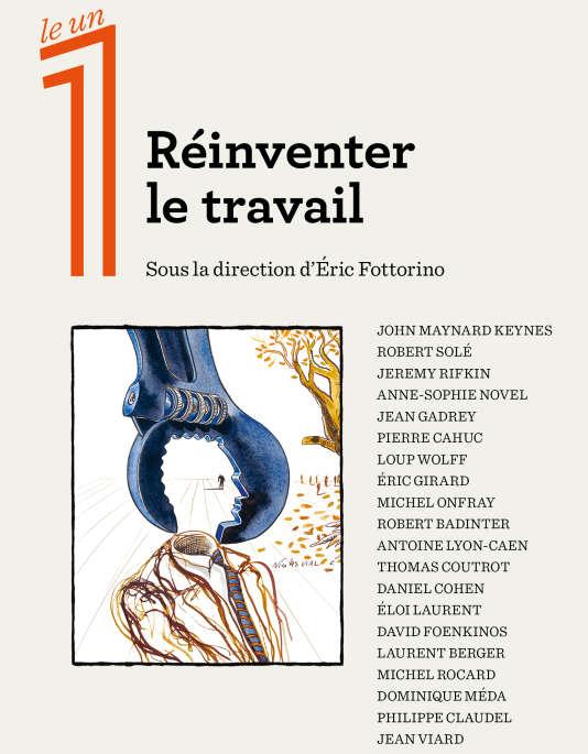 « Réinventer le travail », sous la direction d'Eric Fottorino. Editions Philippe Rey, collection « Les 1ndispensables », 96 pages, 9 euros.