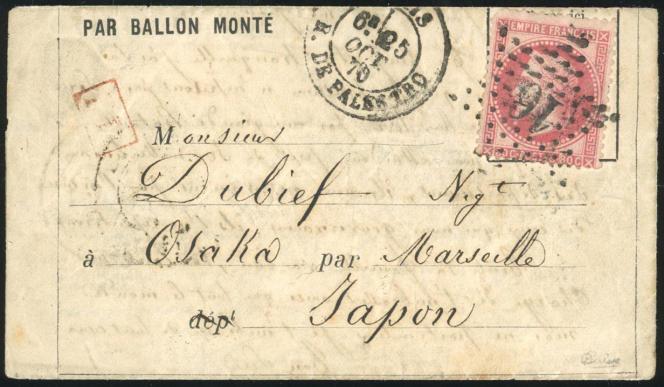 Prix de départ 70 000 euros pour ce ballon monté « Vauban » parti le 25 octobre 1870 de Paris à destination d'Osaka (Japon), avec passage à Marseille et arrivé par le bureau de Yokohama le 25 décembre 1870 (vente Behr, clôturée le 8 mars).
