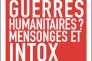 « Guerres humanitaires ? Mensonges et intox. Conversations pour demain », de Rony Brauman. Textuel, 128 pages, 15,90 euros.