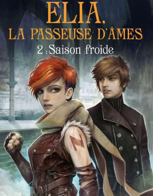 Elia, la Passeuse d'Ames Tome 2 : Saison Froide, de Marie Vareille.
