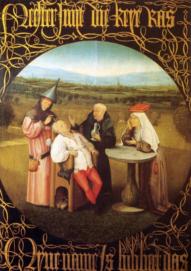 « L'Extraction de la pierre de folie », de Jérôme Bosch, début du XVIe siècle (Musée du Prado).