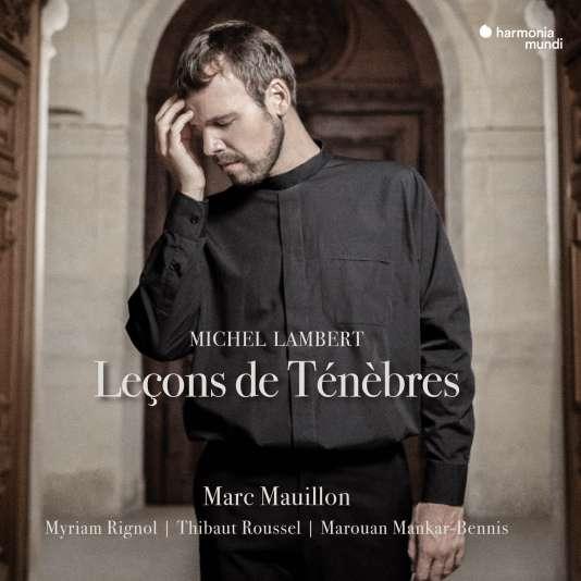 Pochette de l'album« Leçons de Ténèbres», autour des œuvres de Michel Lambert.