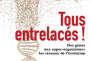 «Tous entrelacés», de Eric Bapteste (Belin, 362p., 20€).