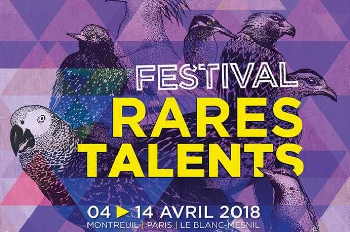 Le festival Rares Talents se déroule, du 4 au 14avril, dans divers lieux à Montreuil (Seine-Saint-Denis), FGO-Barbara à Paris, Deux Pièces Cuisine au Blanc-Mesnil (Seine-Saint-Denis).