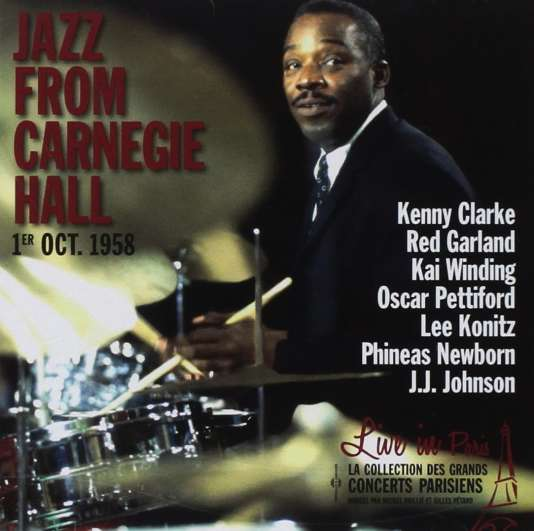 Pochette de l'abum « Jazz From Carnegie Hall : 1er octobre 1958 », de Kenny Clarke, Red Garland,  Lee Konitz, J.J. Johnson...