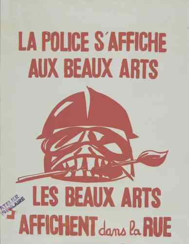 «Celle-ci évoque le rapport au présent –le 27juin 1968–, quand la police effectue une descente dans l'atelier des Beaux-Arts. L'affiche sort juste après les faits: il y a une vraie réactivité de la part des graphistes. L'atelier est aussi une langue commune et partagée.»