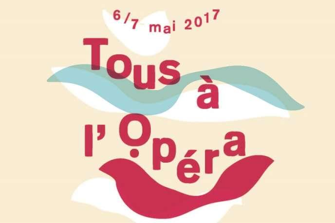 Affiche de la 12e édition de l'opération «Tous à l'Opéra», du 4 au 6 mai à travers la France.