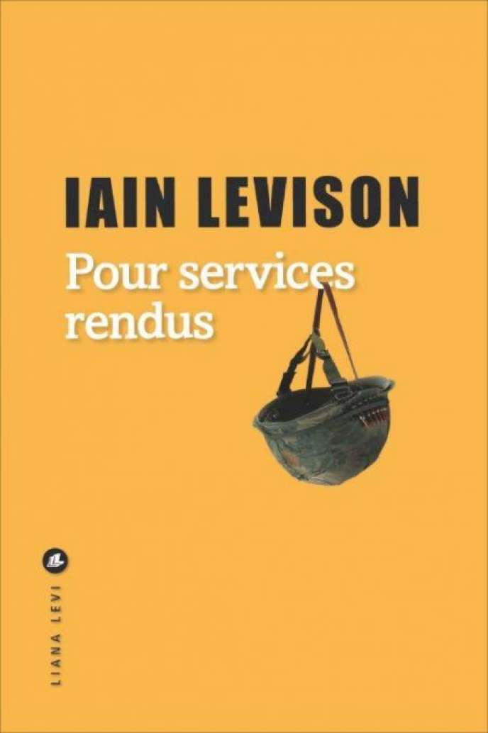 «Pour services rendus», de Iain Levison.