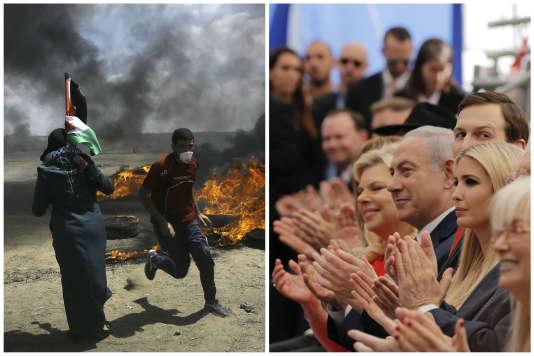A gauche, les manifestations de Palestiniens à la frontière avec Israël ; à droite, la cérémonie d'inauguration de l'ambassade américaine à Jérusalem.