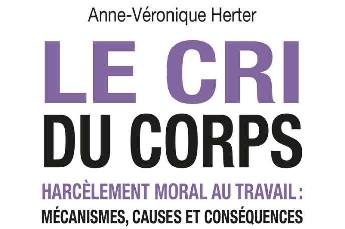 «Le Cri du corps», d'Anne-Véronique Herter (Editions Michalon, 289 pages, 19 euros).