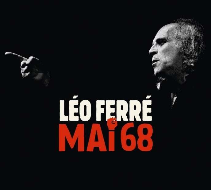 Visuel du coffret 3 CD«Mai 68, de Léo Ferré» (Barclay/Universal Music)