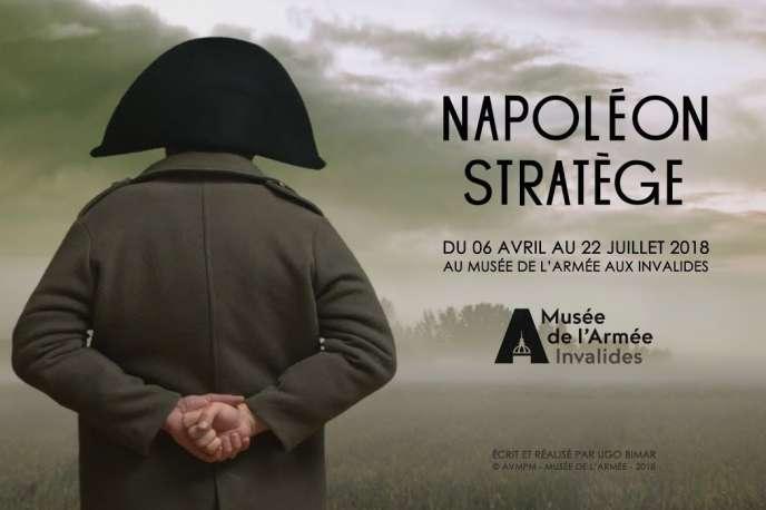 Visuel de l'exposition« Napoléon stratège» aux Invalides à Paris, jusqu'au 22 juillet 2018.