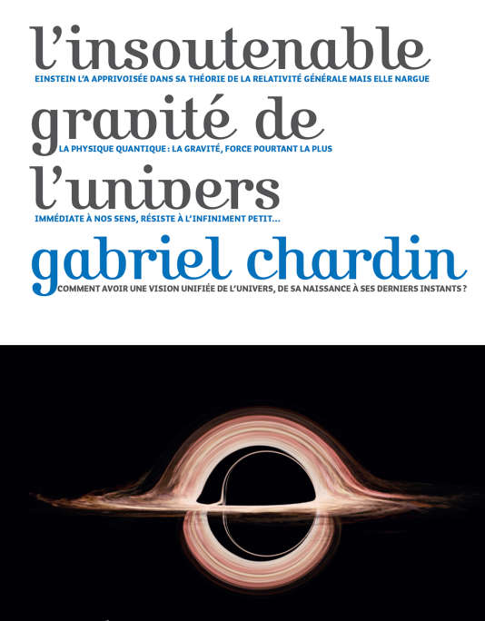 «L'Insoutenable Gravité de l'Univers», deGabriel Chardin (Le Pommier, 465p., 25€).