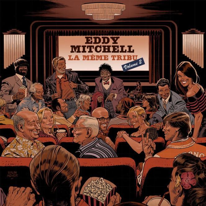Pochette de l'album«La Même Tribu – Volume 2», d'Eddy Mitchell.
