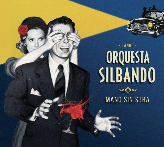 Pochette de l'album«Mano sinistra», d'Orquesta Silbando.