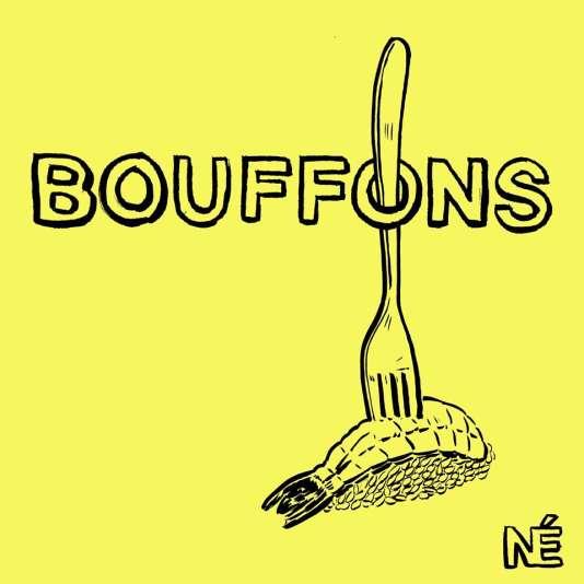 «Bouffons», un podcast présenté par Guilhem Malissen.
