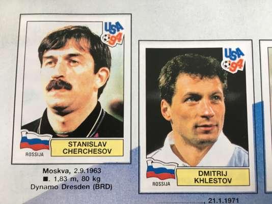 Mickaël Hervé sort de sa collection l'album Panini consacré au Mondial 1994 : StanislavTchertchessov, avec cheveux et moustache touffue, y figure en tant que gardien de but de l'équipe de Russie de l'époque.