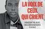 «La Voix de ceux qui crient», de Marie-Caroline Saglio-Yatzimirsky, Albin Michel, 318 pages, 19,50 euros.