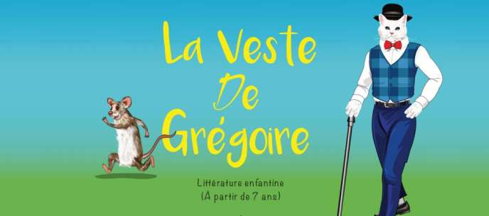 « La Veste de Grégoire», de Serge Grah et Kouadé Achille Brou (Vallesse Editions, Abidjan, 2018).