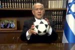 Le premier ministre israélien profite de la Coupe du monde pour envoyer un message très politique à l'Iran.