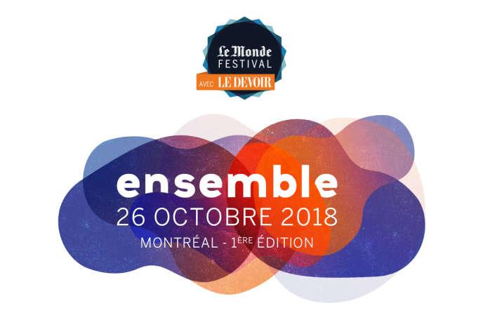 «Le Monde» organise en partenariat avec «Le Devoir» la première édition du« Monde Festival» le 26 octobre 2018 à Montréal.