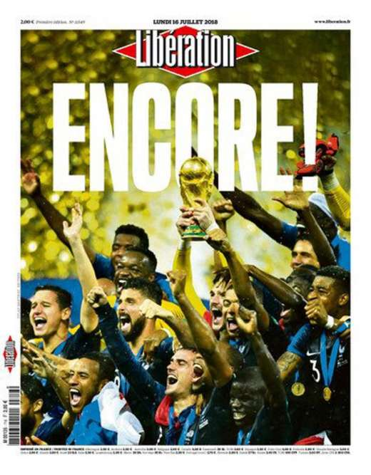 « Encore! » : la« une» de« Libération», le 16 juillet.
