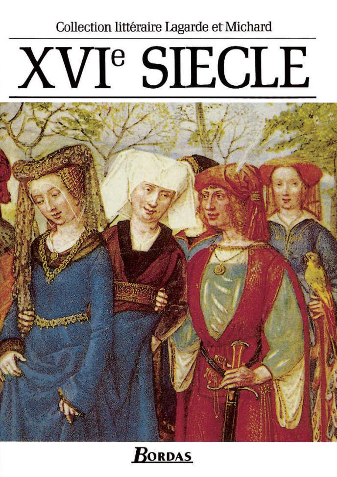 Collection littéraire Lagarde et Michard, XVIe siècle, édition 1993.