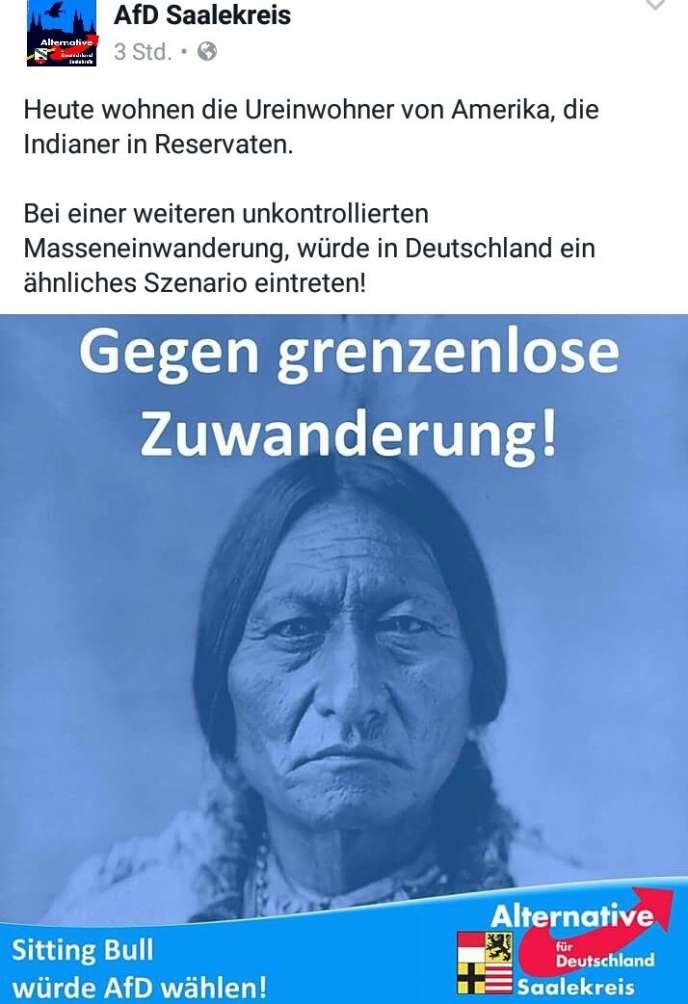 Communication diffusée sur le compte Twitterdu parti d'extrême droite Alternative pour l'Allemagne (AfD), sur laquelle on peut lire: «Aujourd'hui, les Indiens d'Amérique vivent dans des réserves. Un scénario similaire pourrait se produire en Allemagne si on ne contrôle pas l'immigration de masse.»