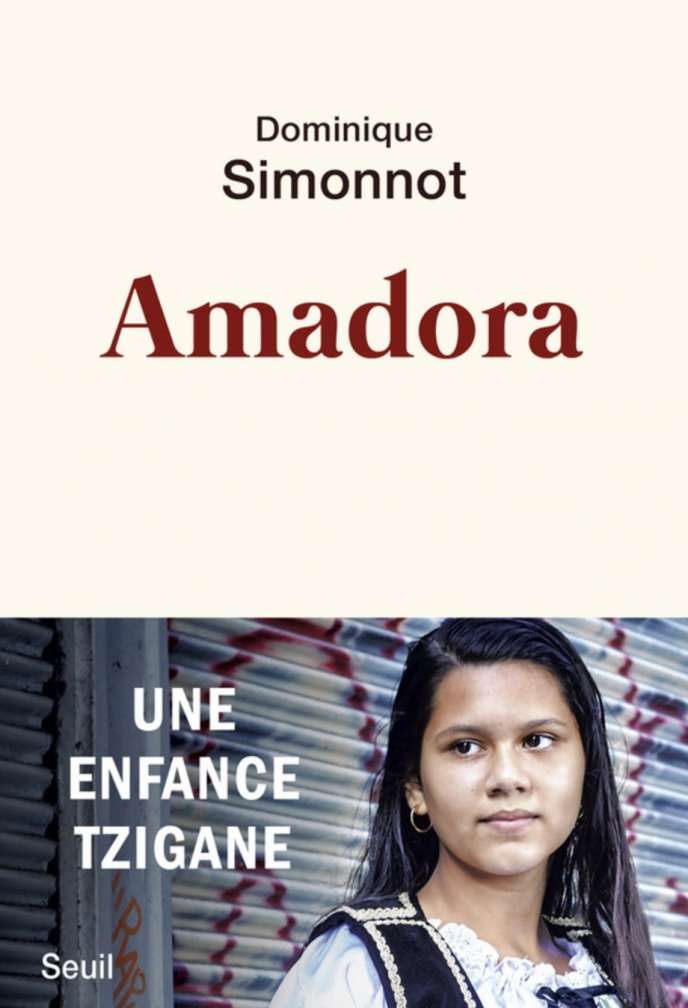 «Amadora, une enfance tzigane», de Dominique Simonnot, Seuil.