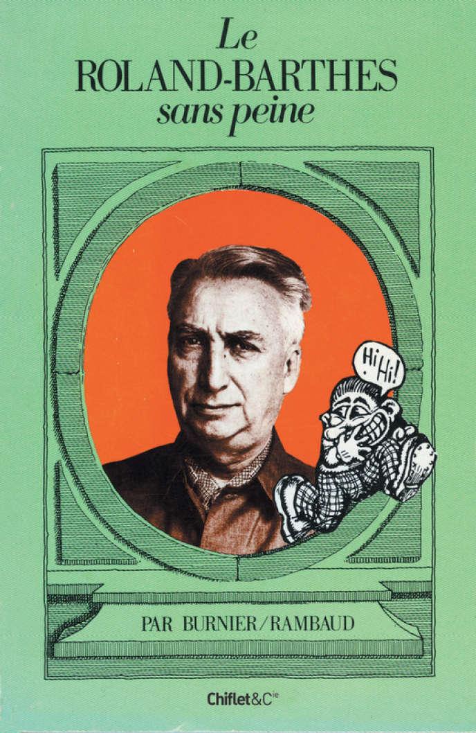 «Le Roland-Barthes sans peine», par Burnier et Rambaud.