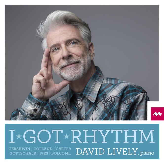 Pochette de l'album« I Got Rhythm», de David Lively.