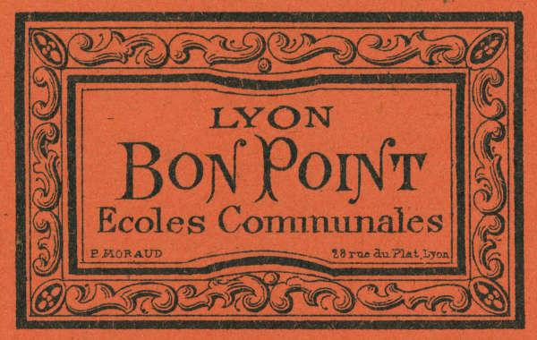 Bon point d'une école de Lyon, vers 1900.