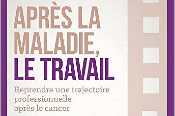 « Après la maladie, le travail », de Géraldine L. Magnier (Enrick B éditions, 142pages, 12,95 euros).