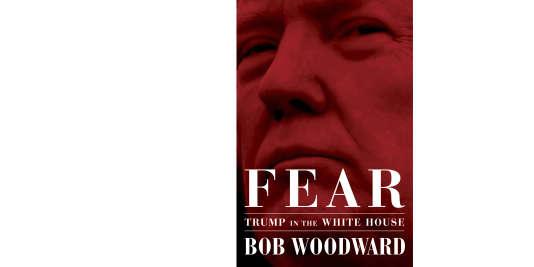 «Peur: Trump à la Maison Blanche», par Bob Woodward, publié aux Etats-Unis parSimon & Schuster.