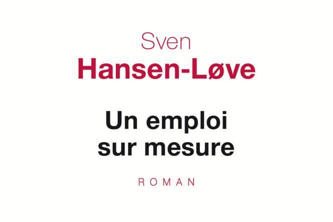 «Un emploi sur mesure», de Sven Hansen-Love (Seuil, 368 pages, 19,50 euros).
