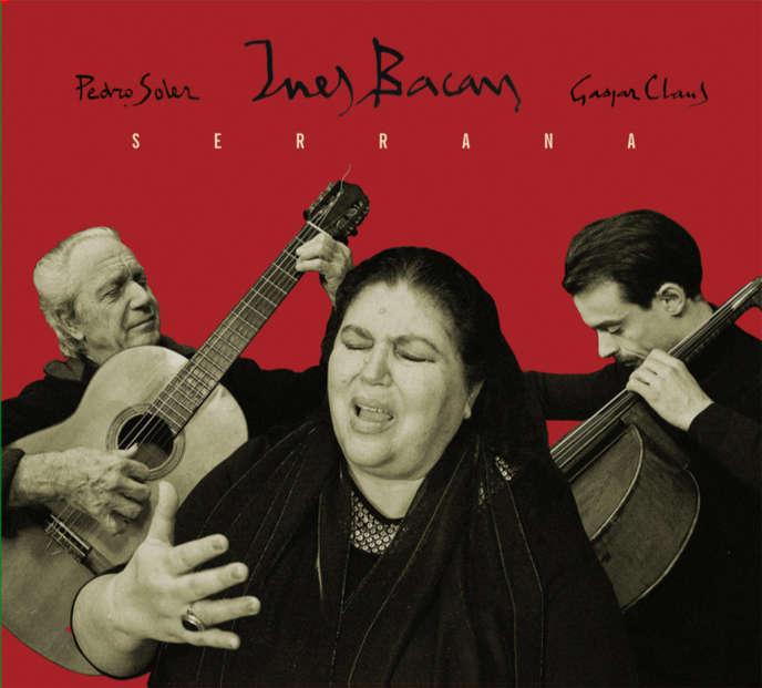 Pochette de l'album« Serrana», avecInes Bacan, Pedro Soler et Gaspar Claus.