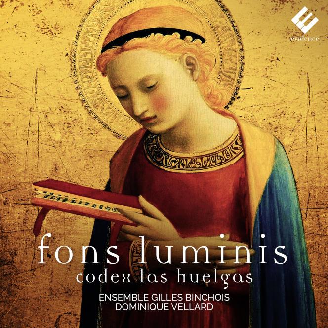 Pochette de l'album«Codex Las Huelgas», de Fons Luminis, ensemble Gilles Binchois, Dominique Vellard (direction).