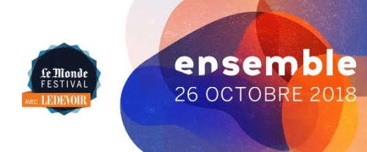 Le Monde festival Montréal aura lieu le 26 octobre au Musée desbeaux-artssur le thème « Ensemble ».
