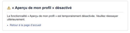 La fonction« Aperçu de profil» a été désactivée, vendredi 28 septembre.