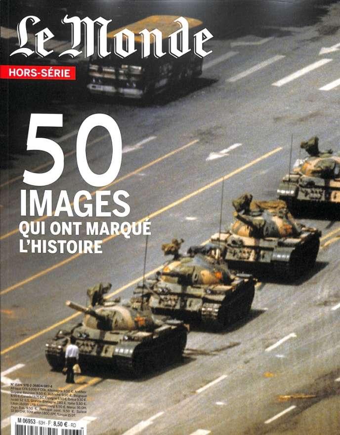 « 50 images qui ont marqué l'histoire », un hors-série du «Monde», 100 pages, 8,50 euros.