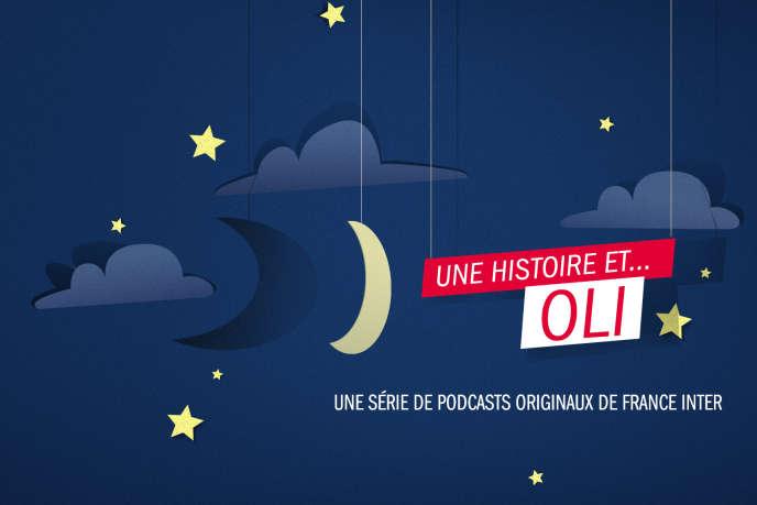 OLI, podcast pour enfants de France Inter.