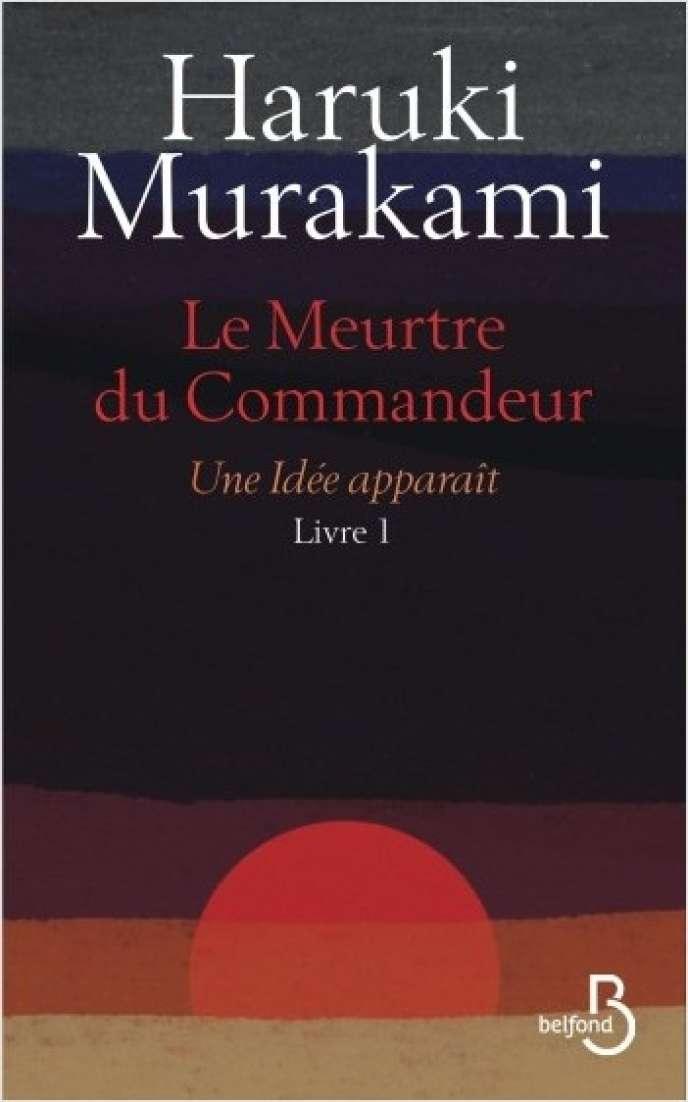«Le Meurtre du Commandeur», d'Haruki Murakami.