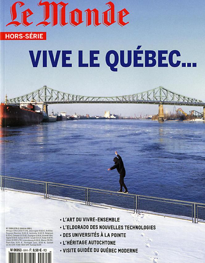 « Vive le Québec…», hors-série du «Monde», 100 pages, 8,50euros. En vente en kiosques et sur boutique.lemonde.fr.