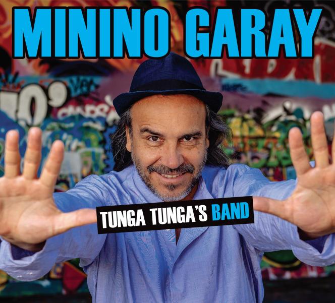 Pochette de l'album «Tunga Tunga's Band», de Minino Garay.