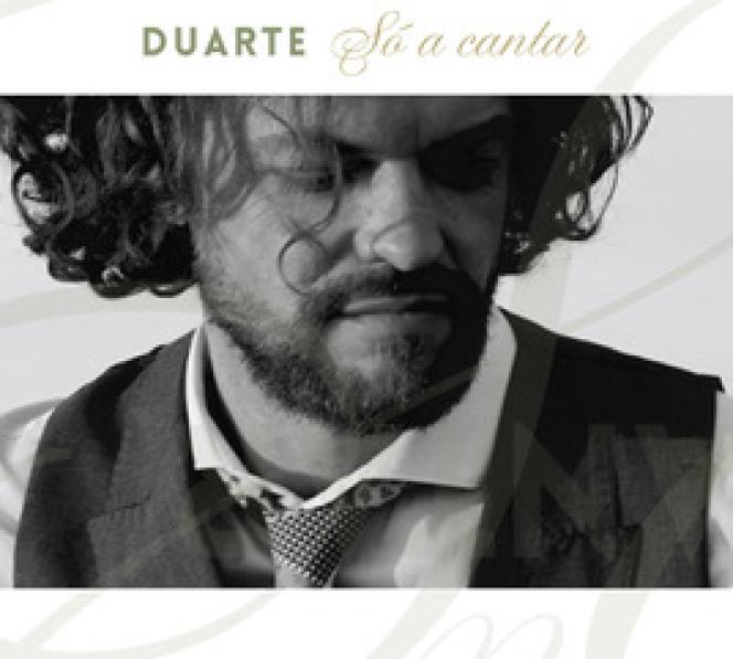Pochette de l'album« So a cantar», de Duarte.