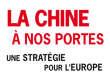 «La Chine à nos portes. Une stratégie pour l'Europe», de François Godement et Abigaël Vasselier, Odile Jacob, 240 pages 22,90 euros.