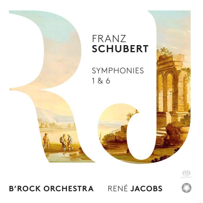 Pochette de l'album consacré à Franz Schubert (Symphonies 1 et 6), par le B' Rock Orchestra, dirigé par René Jacobs.